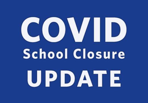 COVID School Closure - Update